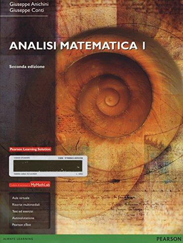 Analisi matematica I. Con mymathlab. Con espansione online