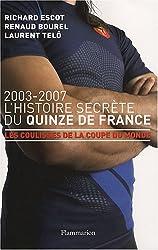 L'Histoire secrète du Quinze de France