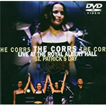 The Corrs - Live at the Royal Albert Hall