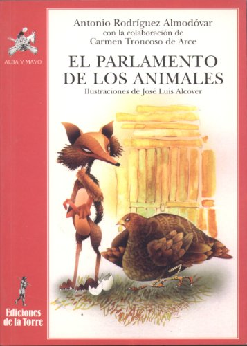Parlamento de los animales por Antonio Rodríguez Almodóvar