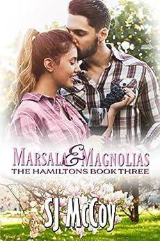 Marsala and Magnolias (The Hamiltons Book 3) by [McCoy, SJ]