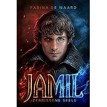 Jamil - Zerrissene Seele