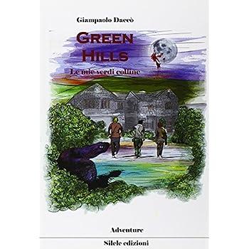 Green Hills. Le Mie Verdi Colline