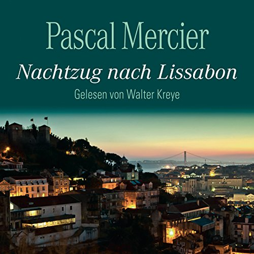 Buchseite und Rezensionen zu 'Nachtzug nach Lissabon: 6 CDs' von Pascal Mercier
