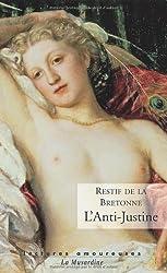 L'Anti-Justine : Ou Les délices de l'amour