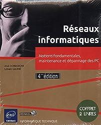 Réseaux informatiques - Coffret de 2 livres : Notions fondamentales, maintenance et dépannage des PC (4e édition)