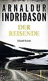 Der Reisende: Island Krimi (Flovent-Thorson-Krimis, Band 1) - Arnaldur Indriðason