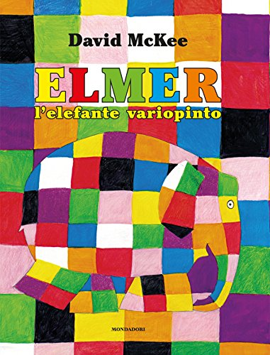Elmer l'elefante variopinto (Italian Edition)