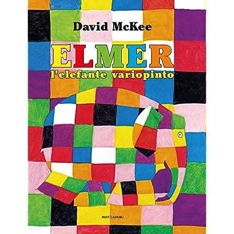 Elmer l'elefante variopinto (Leggere le figure)