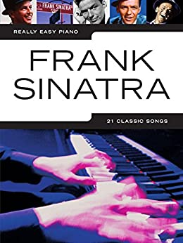 Really Easy Piano: Frank Sinatra par [Wise Publications,]