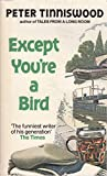 Except You're a Bird