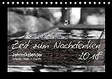 Zeit zum Nachdenken (Tischkalender 2018 DIN A5 quer): Schwarz-Weiß-Fotografien aus diversen Momenten im Leben, mit Sprüchen von bekannten ... ... Natur) [Kalender] [Apr 01, 2017] Black, Cassy