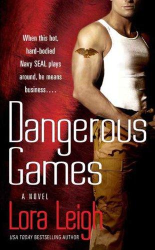 Dangerous games a novel tempting navy seals book 2 ebook lora dangerous games a novel tempting navy seals book 2 by leigh fandeluxe PDF