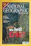 National Geographic. Deutschland. Februar 2004 (Heft 2; 2004). Wie heiß wird die Erde? - Globale Erwärmung - Klaus (Chefredakteur) Liedtke