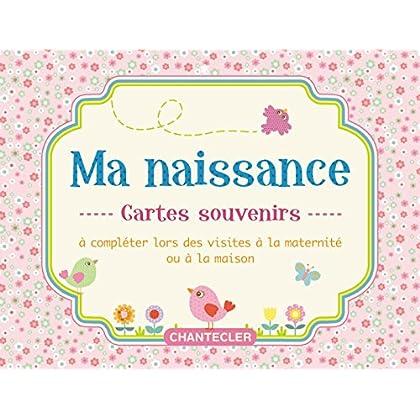 Ma naissance (rose) : Cartes souvenirs à compléter lors des visites à la maternité ou à la maison