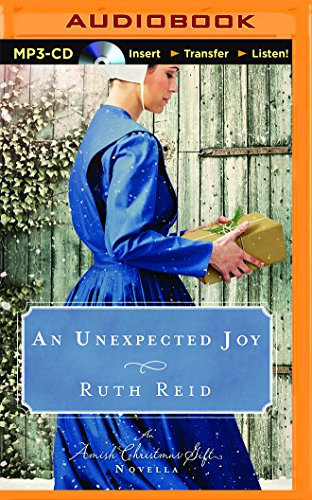 An Unexpected Joy An Amish Christmas Gift Novella