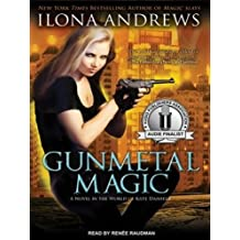 Gunmetal Magic (World of Kate Daniels Novels)