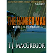 The Hanged Man (The Mira Morales Series Book 1)