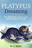 Platypus Dreaming is a real life animal adventure story about one of the world's most mysterious animals. Everybody loves platypus but what do they actually know about these strange egg-laying mammals. This book will teach you and your children about...
