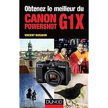Obtenez le meilleur du Canon PowerShot G1X