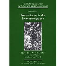 Kokainliteratur in der Zwischenkriegszeit: Spuren des Giftes in den Texten von Walter Rheiner, Otto Rung und Pitigrilli (Frankfurter Forschungen Zur Kultur-Und Sprachwissenschaft)