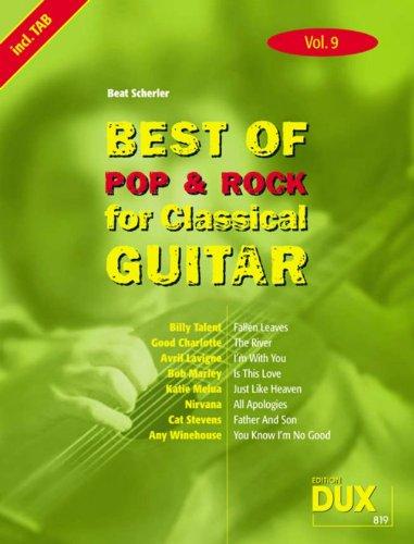 Best Of Pop & Rock for Classical Guitar 9 Die Sammlung mit starken Interpreten