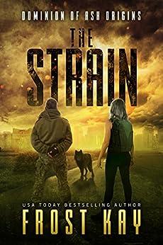 The Strain: Dominion Of Ash: Origins por Frost Kay Gratis