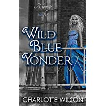 Wild Blue Yonder (The Ceruleans: Book 3)