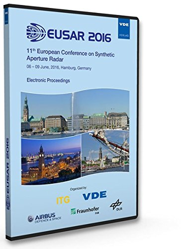 EUSAR 2016: 11th European Conference on Synthetic Aperture Radar Electronic Proceedings, 06 - 09 June, 2016, Hamburg, Germany