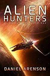 Alien Hunters (Alien Hunters Book 1): A Free Space Opera Novel (English Edition)