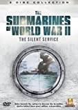 The Submarines of World War II: The Silent Service [DVD]