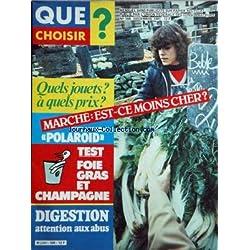 QUE CHOISIR [No 168] du 01/12/1981 - QUELS JOUETS A QUELS PRIX MARCHE - EST-CE MOINS CHER TEST APPAREILS POLAROID TEST - FOIE GRAS ET CHAMPAGNE DIGESTION - ATTENTION AUX ABUS