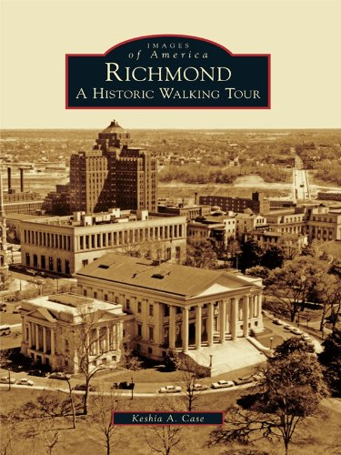 Richmond: A Historic Walking Tour (Images of America) (English Edition) -