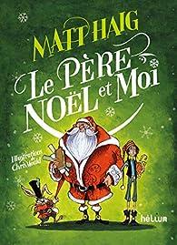 Noël : Le Père Noël et moi