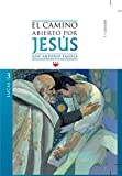El Camino Abierto Por Jesús. Lucas (Fc (ppc))