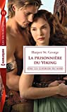 La prisonnière du Viking par Harper St. George