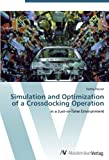 Simulation and Optimization of a Crossdocking Operation: in a Just-in-Time Environment