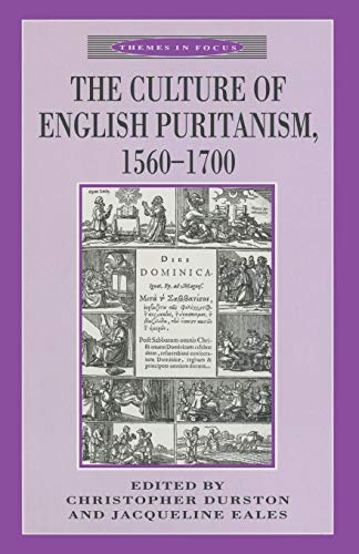 The Culture of English Puritanism 1560-1700 (Themes in Focus) Puritan Japan