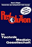 Revolution in Technik, Medizin, Gesellschaft - Hans A. Nieper