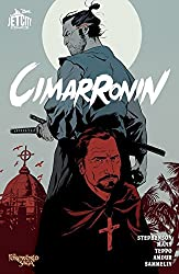Cimarronin: A Samurai in New Spain (Collected Edition)