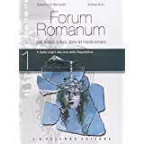 Forum romanum. Con e-book. Con espansione oline. Per i Licei: 1