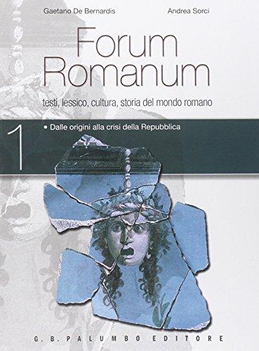 Forum romanum. Per i Licei. Con e-book. Con espansione online: 1
