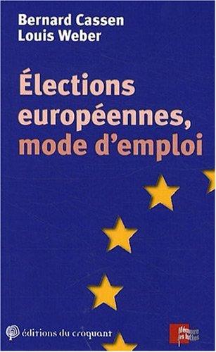Elections europennes, mode d'emploi