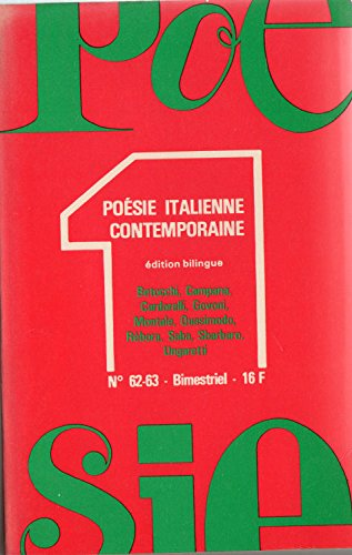 Poésie 1 n° 62-63 - décembre 1978-février 1979 - Poésie italienne contemporaine, édition bilingue - Betocchi, Campana, Cardarelli, Govoni, Montale, Quasimodo, Rèbora, Saba, Sbarbaro, Ungaretti