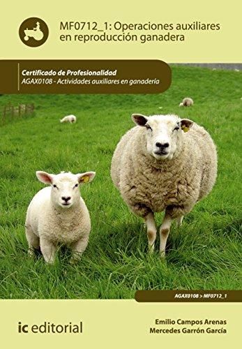 Operaciones auxiliares en reproducción ganadera. AGAX0108 (Spanish Edition)
