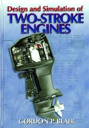 DESIGN AND SIMULATION OF FOUR-STROKE ENGINES