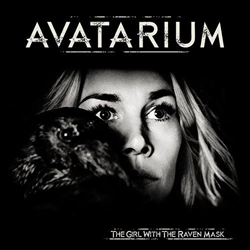 The Girl with the Raven Mask (Bonus One DVD) by Avatarium