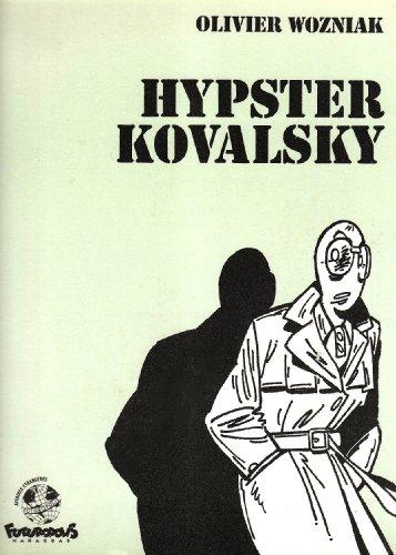 Hypster Kovalsky par Olivier Wozniak