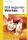 Mit eigenen Worten - Sprachbuch für bayerische Realschulen Ausgabe 2016: Arbeitsheft 5
