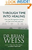 #5: Through Time Into Healing: How Past Life Regression Therapy Can Heal Mind,body And Soul